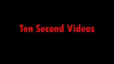 Thumbnail for entry Ten Second Challenge