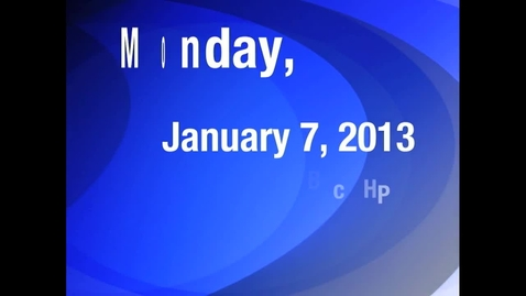 Thumbnail for entry Monday, January 7, 2013