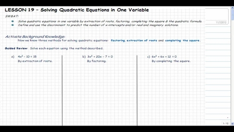 Thumbnail for entry Lesson 19: Solving Quadratics in One Variable