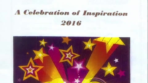 Thumbnail for entry Celebration of Inspiration 2016