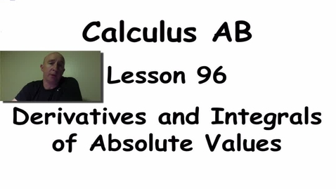 Thumbnail for entry Lynch - AP Calculus AB: Lesson 96