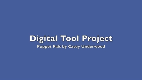 Thumbnail for entry Puppet Pals- Digital Tool