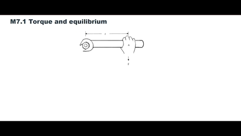 Thumbnail for entry Clip of M7.1 Torque and equilibrium
