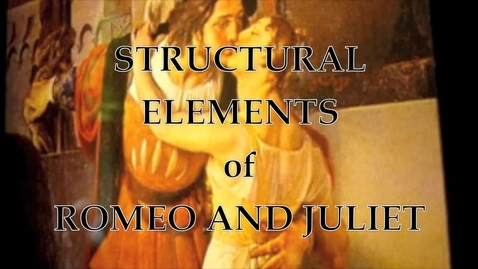 Thumbnail for entry Structural Elements of Freytag's Pyramid Using Romeo and Juliet