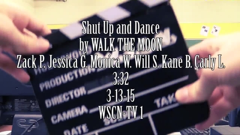 Thumbnail for entry Shut Up and Dance - WSCN Music Video (2014-2015)