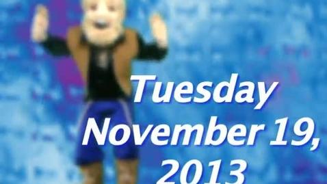 Thumbnail for entry Tuesday, November 19, 2013