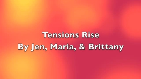 Thumbnail for entry Tensions Rise