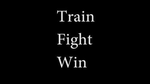Thumbnail for entry Train, Fight, Win - WSCN Short Film 2015/2016