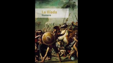 Thumbnail for entry La Ilíada   Homero   Canto 1