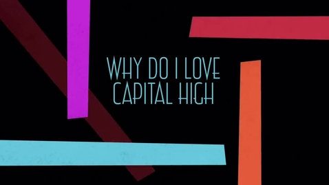 Thumbnail for entry I Love Capital High by D'Moya White