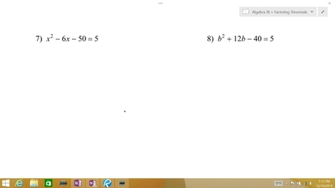 Thumbnail for entry Algebra 1B Lesson 10 #7-10