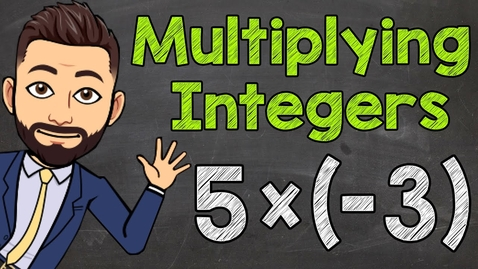 Thumbnail for entry Multiplying Integers | How to Multiply Positive and Negative Integers | Math with Mr. J