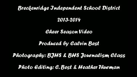 Thumbnail for entry 2013-2014 BISD Cheer Season Retrospective Video