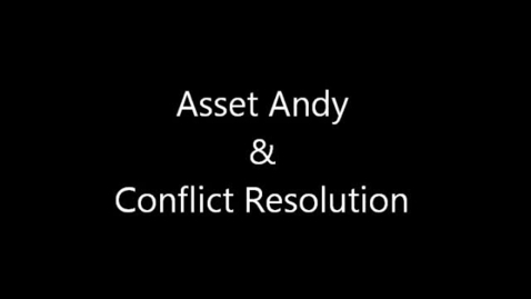 Thumbnail for entry Asset Andy-Conflict Resolution