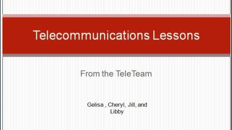 Thumbnail for entry Telecommunications Lessons