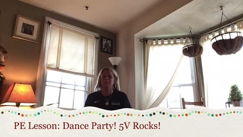 Thumbnail for entry PE Lesson: Dance Party!