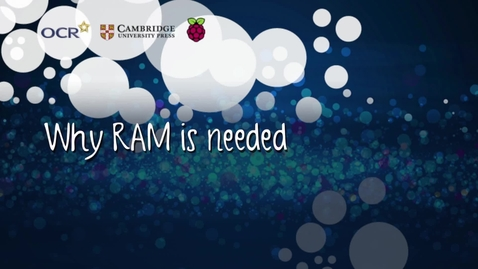 Thumbnail for entry Why RAM is needed