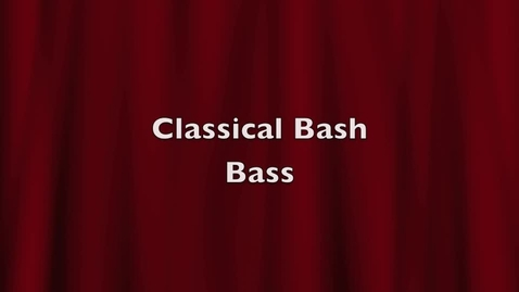 Thumbnail for entry Bass Classical Bash