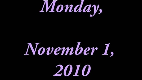 Thumbnail for entry Monday, November 1, 2010