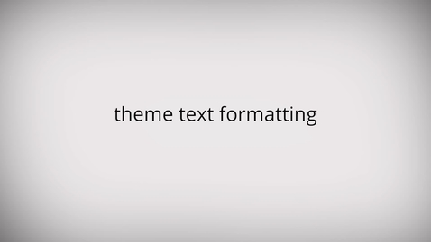 Thumbnail for entry WeVideo: Theme Text Formatting