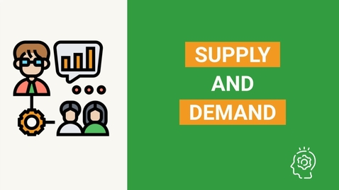Thumbnail for entry The Beginner's Guide to Supply and Demand  | The Law of Supply and Demand in Less Than 5 Minutes