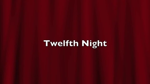 Thumbnail for entry twelfth night indoor