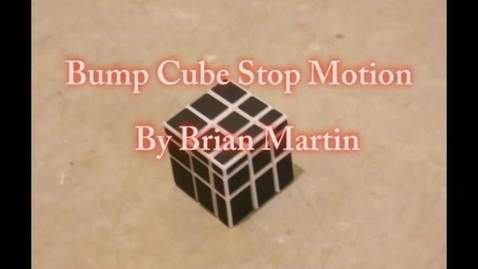 Thumbnail for entry Bump Cube Stop Moion