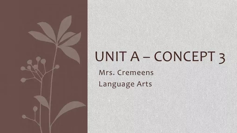 Thumbnail for entry Unit A - Concept 3