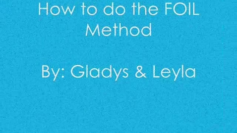 Thumbnail for entry How To Solve Polynomials using the F.O.I.L. Method