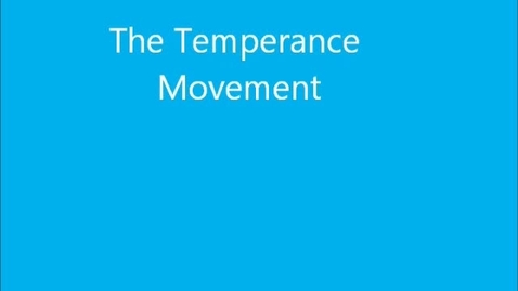 Thumbnail for entry Temperance Movement