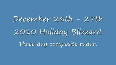 Thumbnail for entry December 26th 2010 Holiday Blizzard Radar