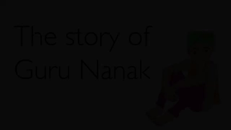 Thumbnail for entry The story of Guru Nanak   Religious Studies - Stories for Collective Worship