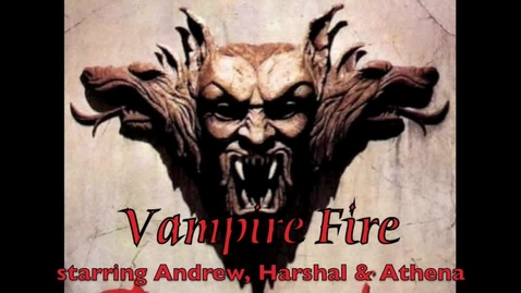 Thumbnail for entry Vampire Fire