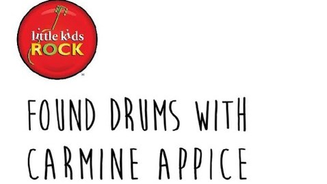 Thumbnail for entry Little Kids Rock: Found Drum Challenge with Carmine Appice - Build A Drum Set