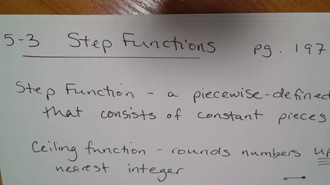 Thumbnail for entry Algebra H E05 (TSW 4) - Step Functions