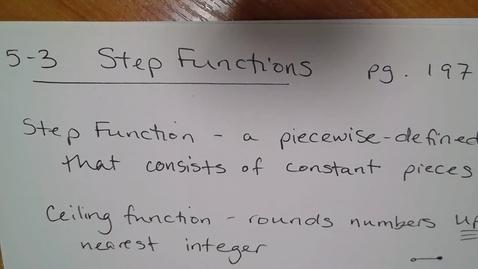 Thumbnail for entry Algebra H E05 (TSW 4) - Step Functions