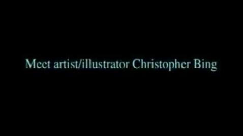 Thumbnail for entry Meet book illustrator Christopher Bing
