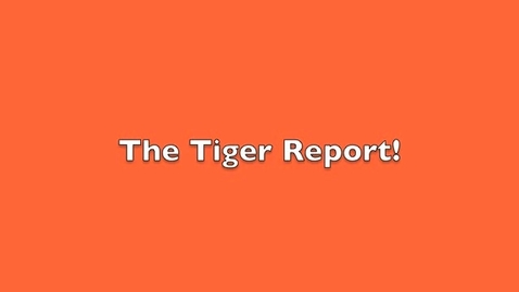 Thumbnail for entry 2015 08 07 Tiger Television