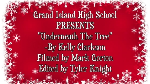 Thumbnail for entry Underneath the Tree GIHS 2016-17 Holiday Lip Dub
