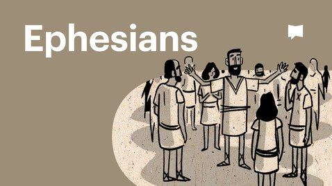 Thumbnail for entry Overview: Ephesians
