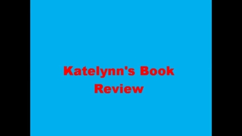 Thumbnail for entry 13-14 Linville Katelyn's Book Review