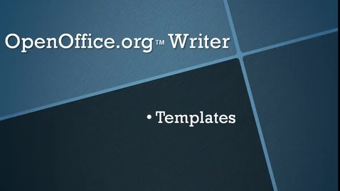 Thumbnail for entry Using Templates in OpenOffice.org™ Writer