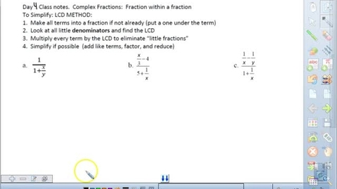 Thumbnail for entry Math 3 Unit 5 Day 4 Complex Fraction Lesson