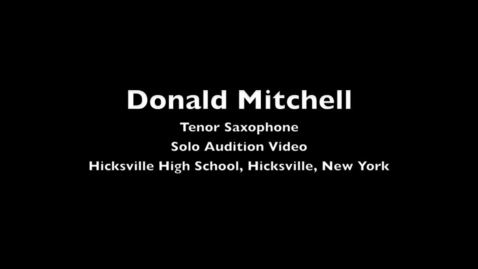 Thumbnail for entry Donald Mitchell - Solo Audition