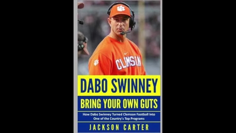 Thumbnail for entry Swinney, Dabo - Bring Your Own Guts