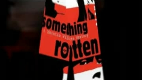 Thumbnail for entry SOMETHING ROTTEN, by Alan Gratz