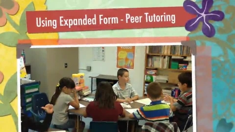 Thumbnail for entry Peer Tutoring: Using Expanded Form to Subtract