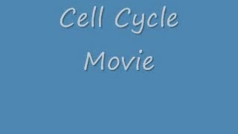 Thumbnail for entry Cell Cycle 1
