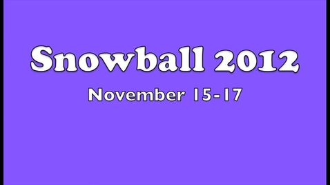 Thumbnail for entry 2012 Snowball