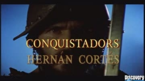 Thumbnail for entry Cortes Arrives in Mexico